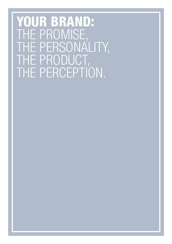 your brand, the promise, product, personality and perception, typographic print