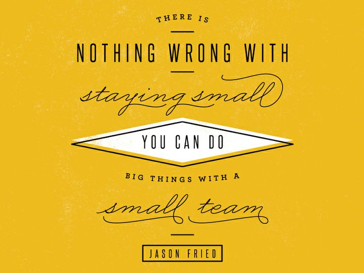there's nothing wrong with staying small, Pinterest