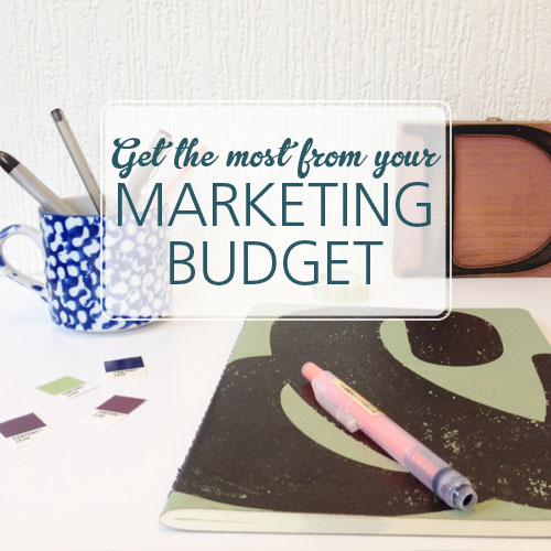 Getting the most from your marketing budget