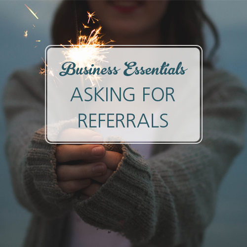 Business-Essentials-asking-for-referrals