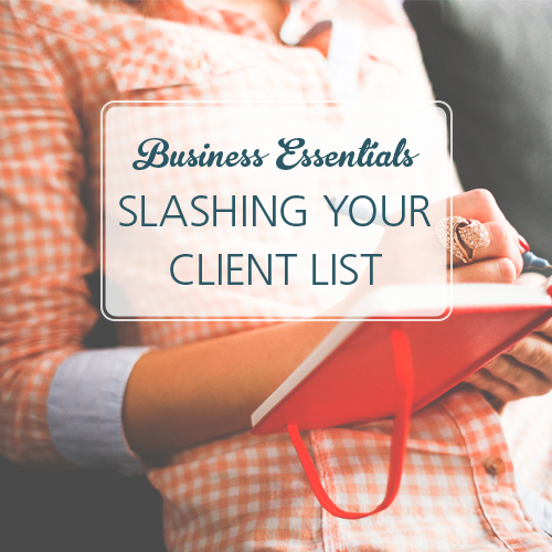 Business-Essentials-slashing-your-client-list
